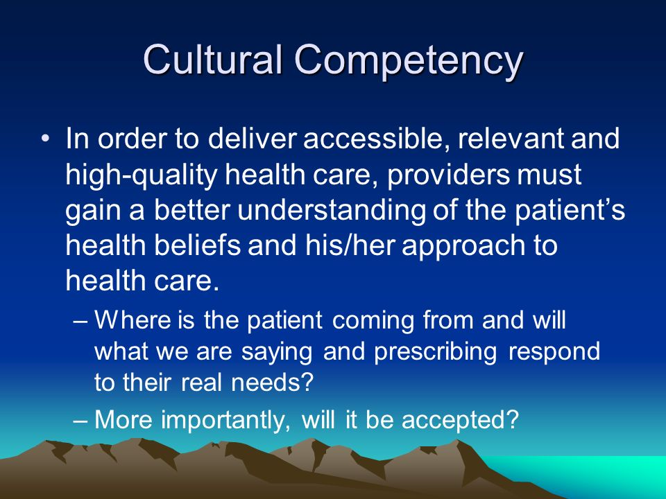 Beau Cultural Competency In Order To Deliver Accessible, Relevant And High  Quality Health Care,