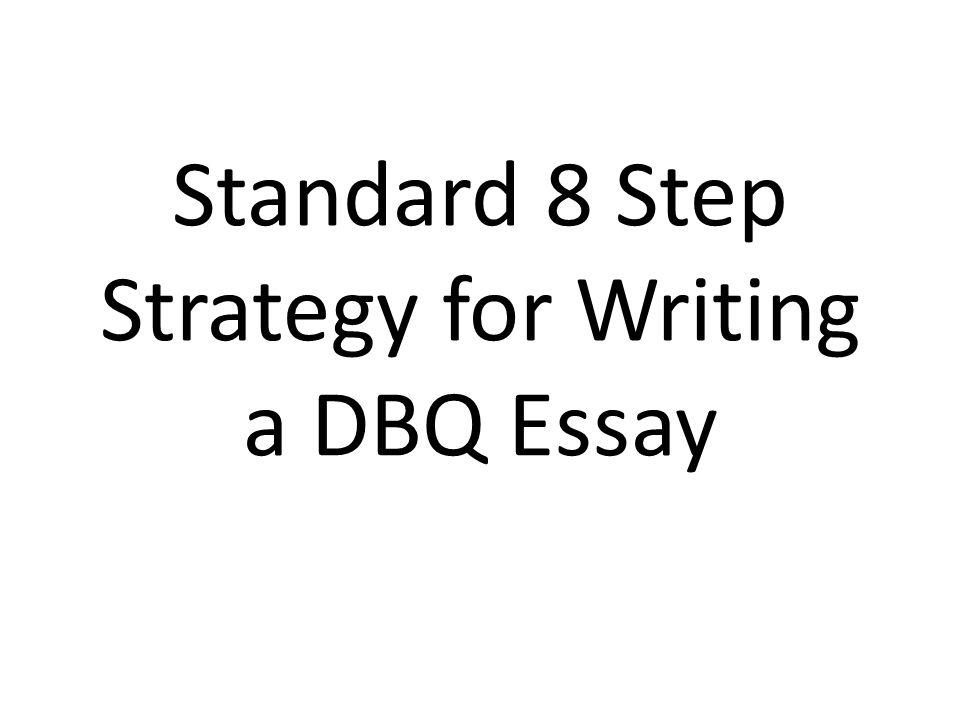 Steps to writing a dbq essay