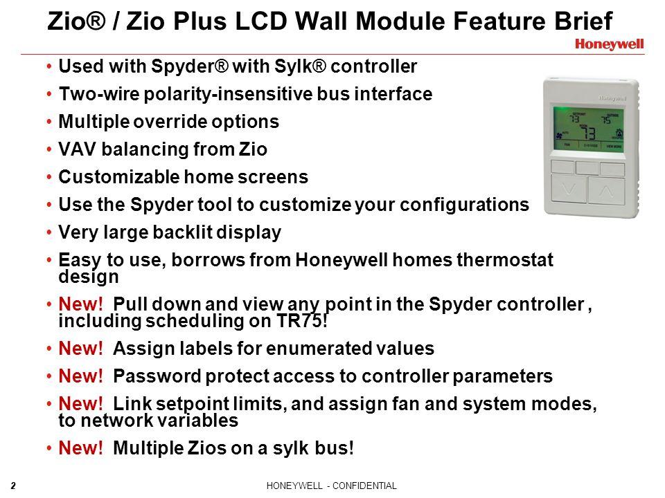slide_2 honeywell confidential new zio� zio plus wiring & configuration honeywell spyder wiring diagram at panicattacktreatment.co