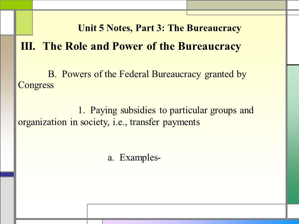 Unit 5 Notes, Part 3: The Bureaucracy Bureaucracy in American ...