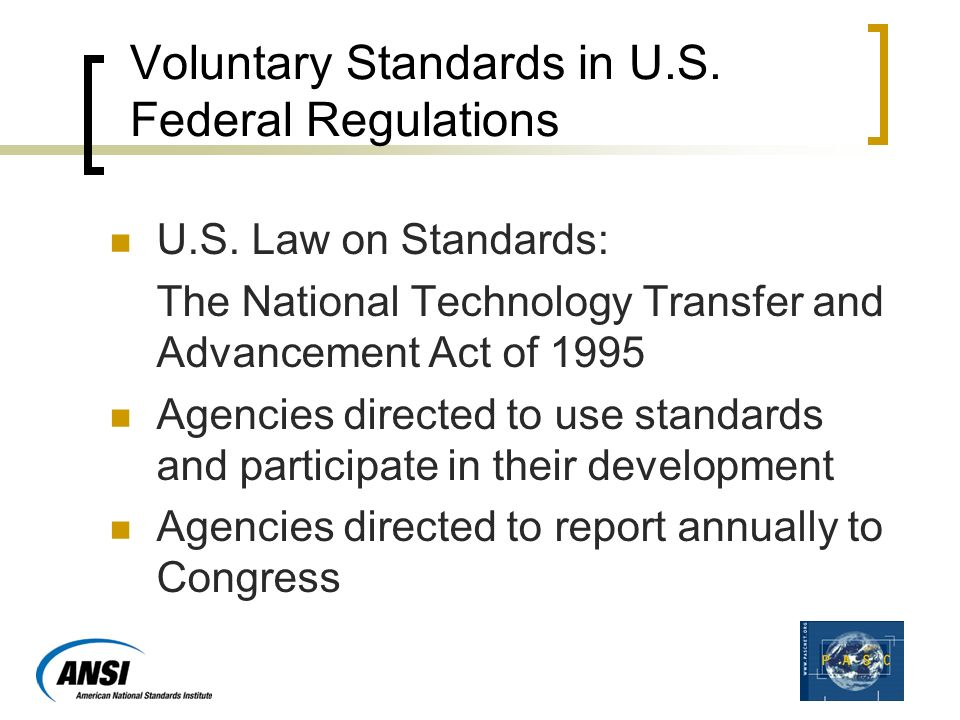 Voluntary Standards in U.S. Federal Regulations U.S.