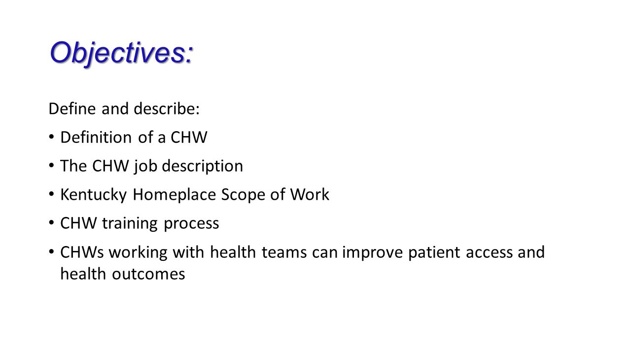 chw job description kentucky homeplace scope of work chw training process chws working with health teams can improve patient access and health outcomes - Patient Access Job Description