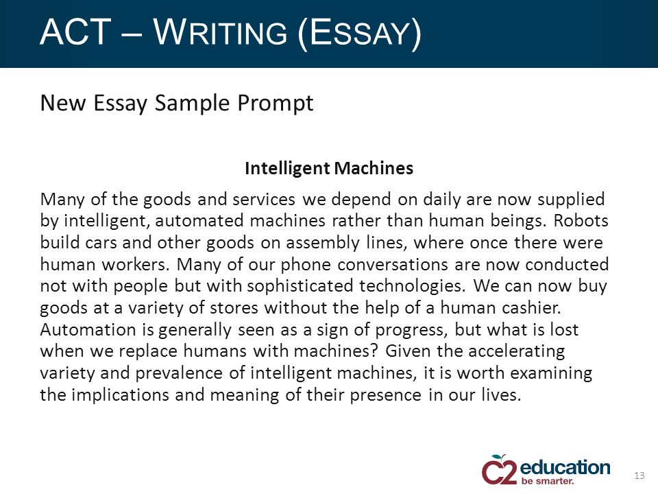 the new sat vs act which test is right for your students ppt  new essay sample prompt intelligent machines many of the goods and services we depend on daily