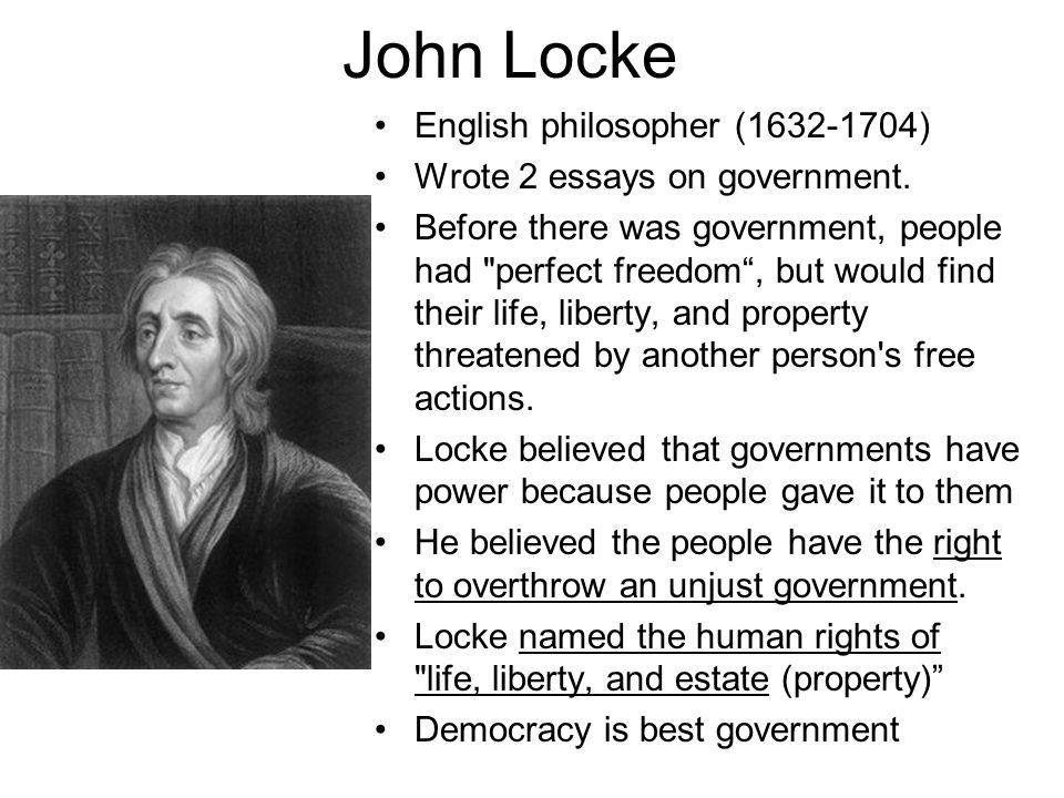 world history thomas hobbes english philosopher developed the  john locke english philosopher 1632 1704 wrote 2 essays on government
