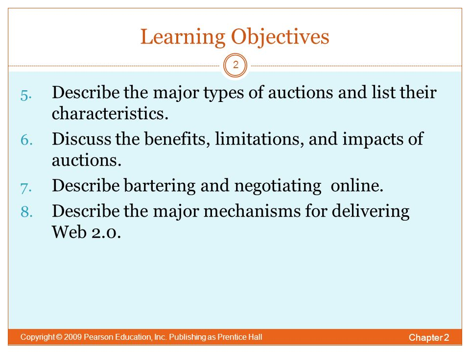 Learning Objectives Chapter 2 Copyright © 2009 Pearson Education, Inc.