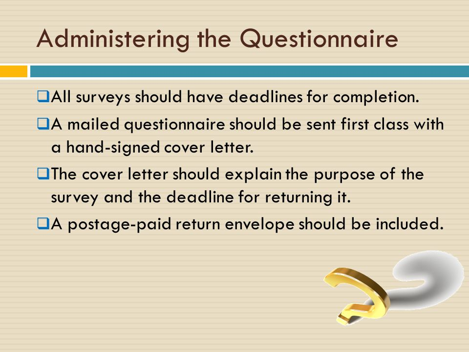 research proposal questionnaire cover letter A cover letter accompanies or transmits another document such as a survey questionnaire its purpose is to alert the respondent about the questionnaire it accompanies and to provide the details of requested actions on.