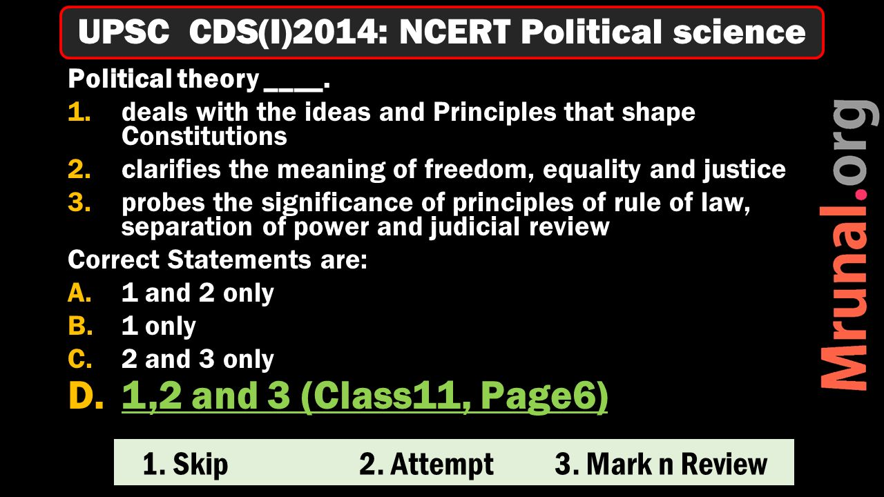 1. Skip 2. Attempt 3. Mark n Review Political theory ____.