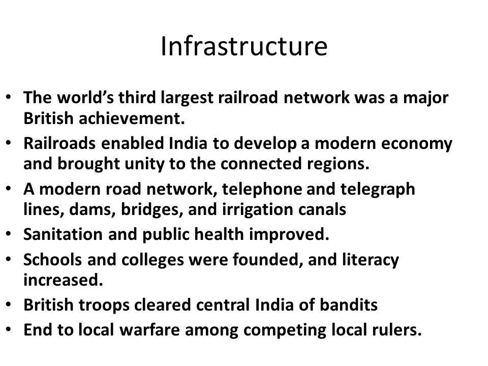 Infrastructure The world's third largest railroad network was a major British achievement.