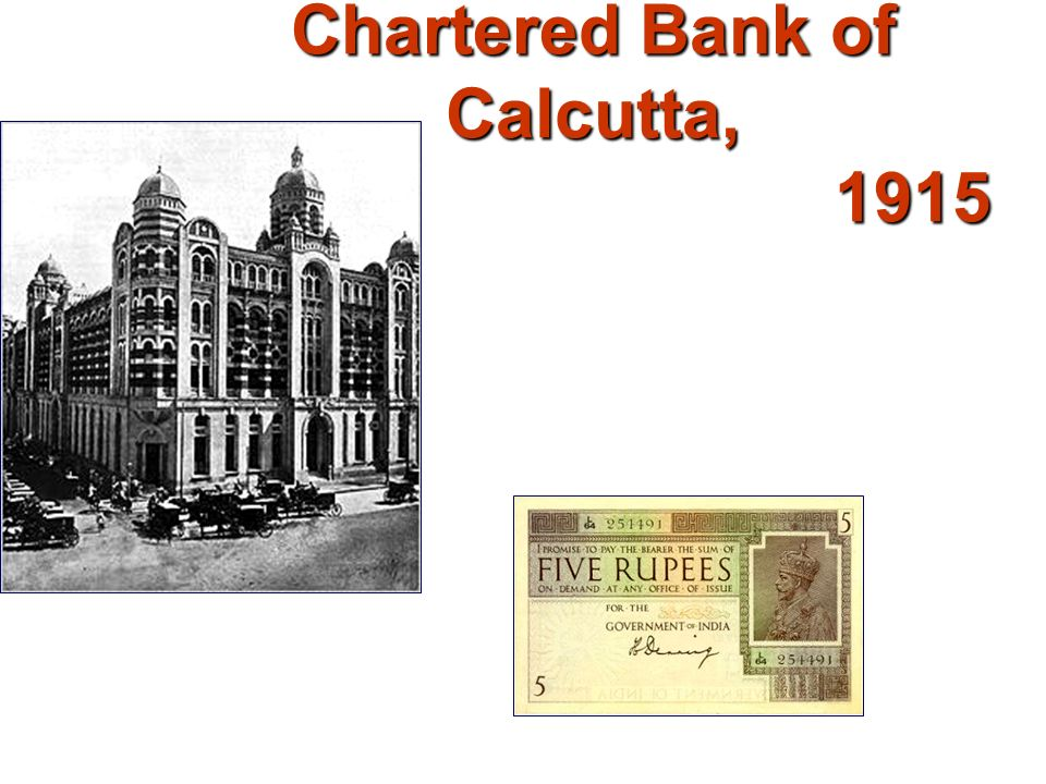 Chartered Bank of Calcutta, 1915