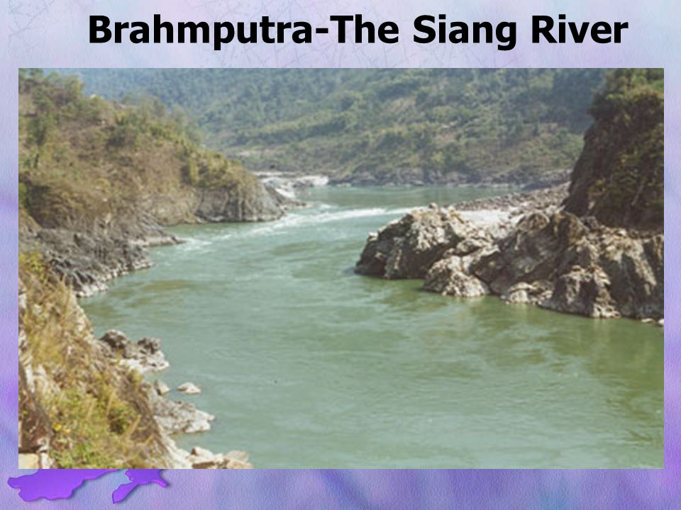 Brahmputra-The Siang River