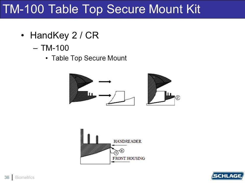 Biometrics38 TM-100 Table Top Secure Mount Kit HandKey 2 / CR –TM-100 Table Top Secure Mount