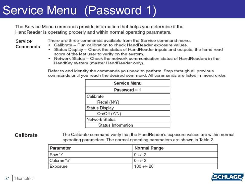 Biometrics57 Service Menu (Password 1)