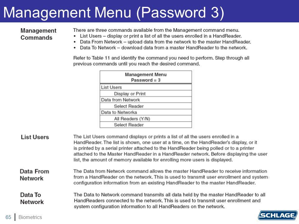 Biometrics65 Management Menu (Password 3)