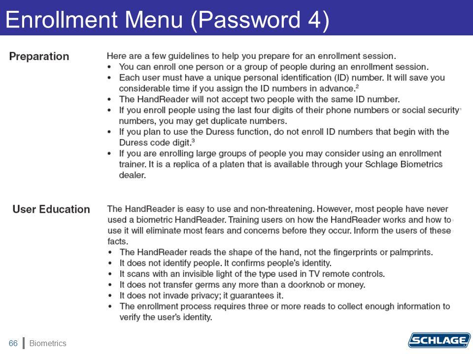 Biometrics66 Enrollment Menu (Password 4)