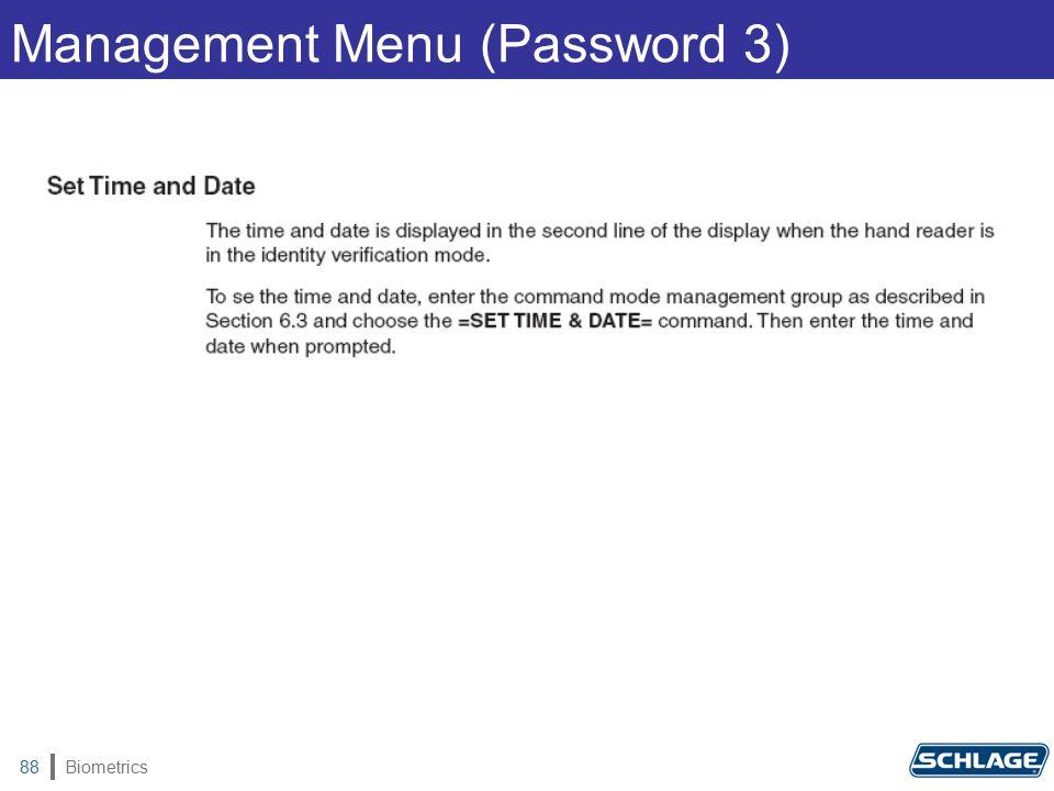 Biometrics88 Management Menu (Password 3)