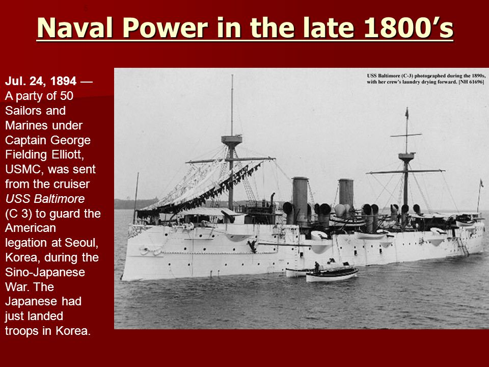 Naval Power in the late 1800's 5 Jul.