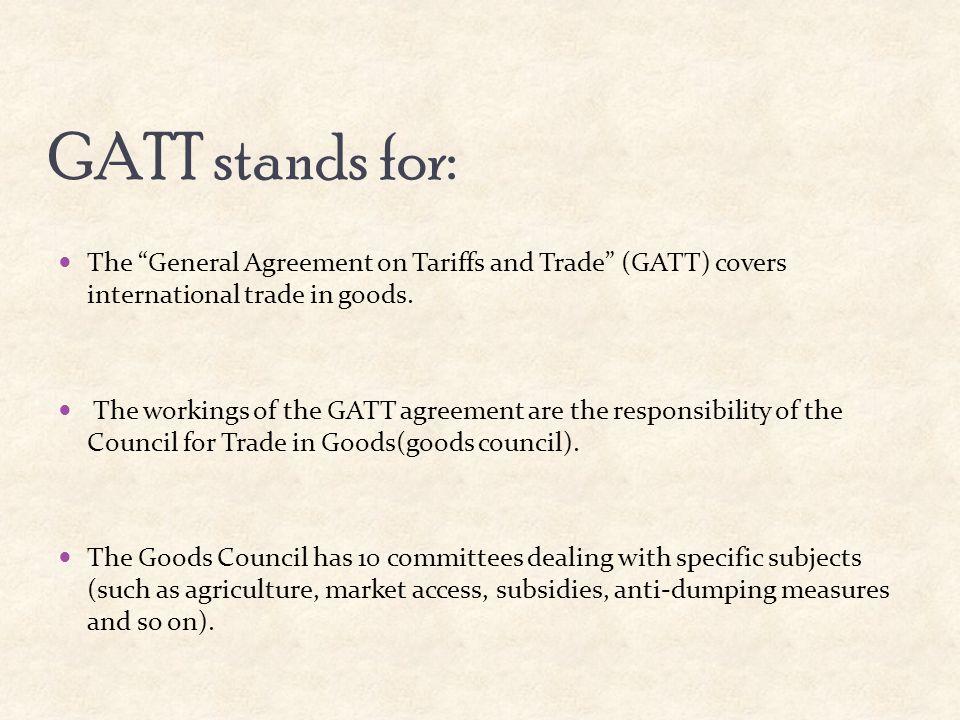 Introduction to wto gatt lecture 2 salman alam khan ppt download gatt stands for the general agreement on tariffs and trade gatt covers international platinumwayz
