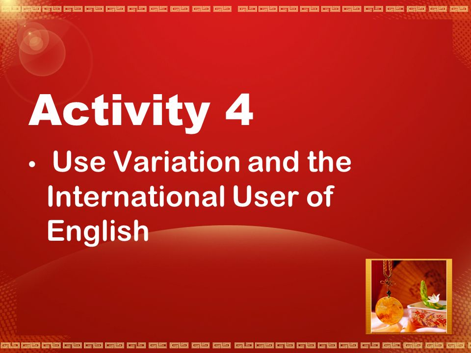 Summary  1.English differs with the user, and also with the different uses that speakers have for English.