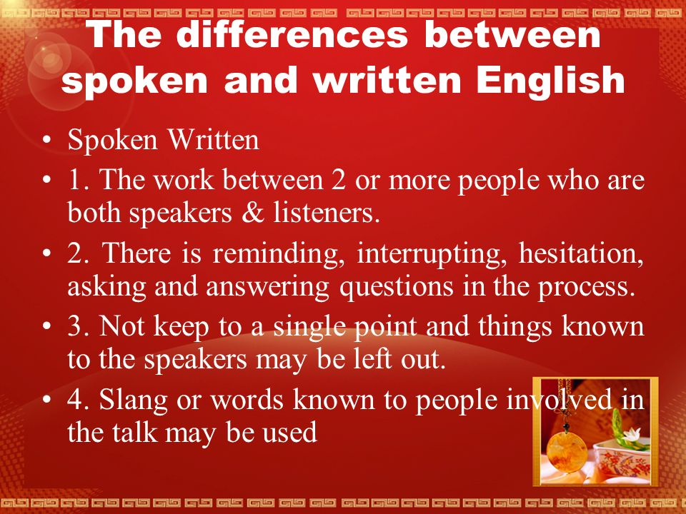 Task 4 1. English varies with the topic or subject that is spoken about or written about.