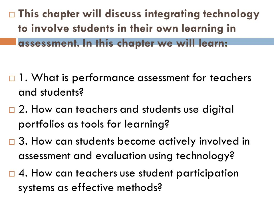 Chapter 11: Engaging Students In Performance Assessment And
