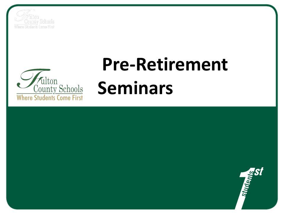 Pre-Retirement Seminars