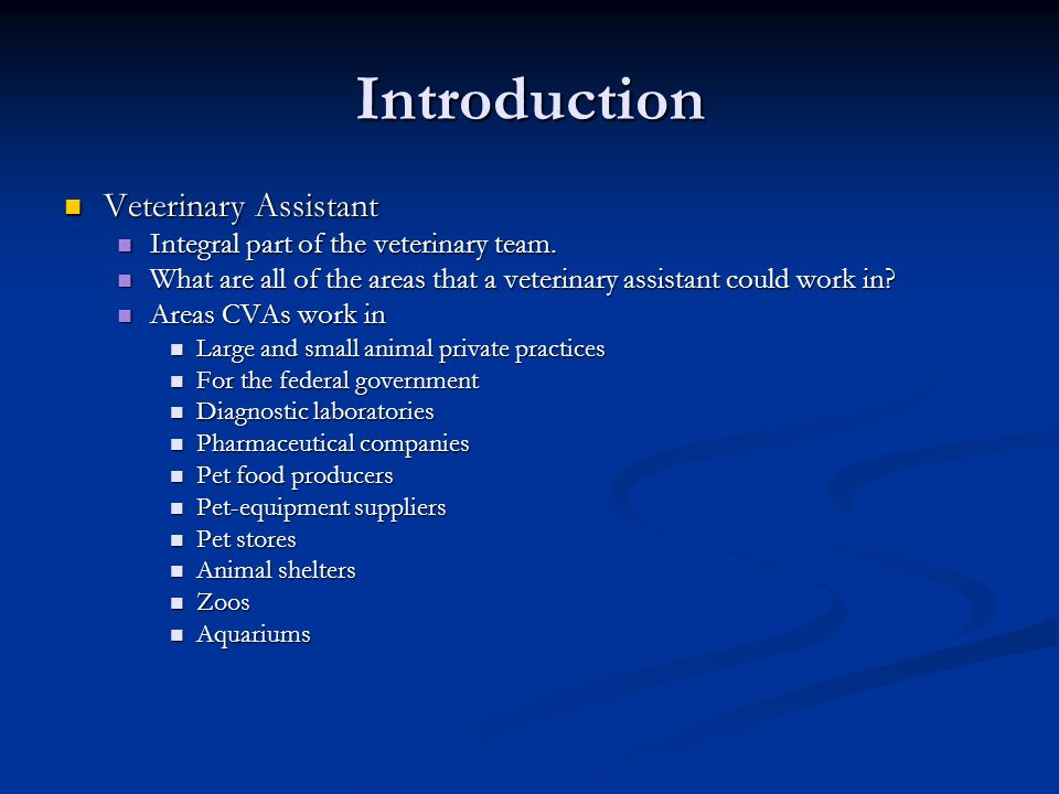 The Veterinary Assistant  Introduction Veterinary Assistant