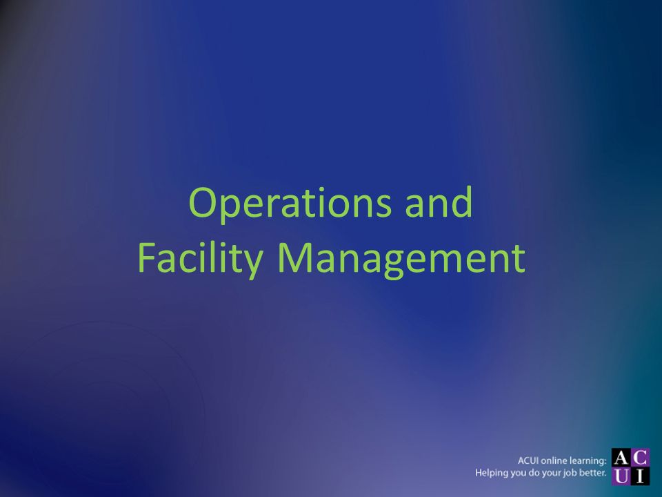 Operations and Facility Management