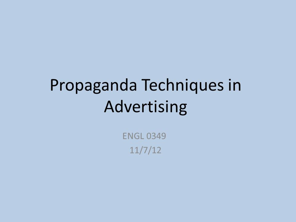 propagand techniques in todays advertising Read the following sample essay on advertising techniques and find out why according to ann mcclintock in propaganda techniques in today's advertising.
