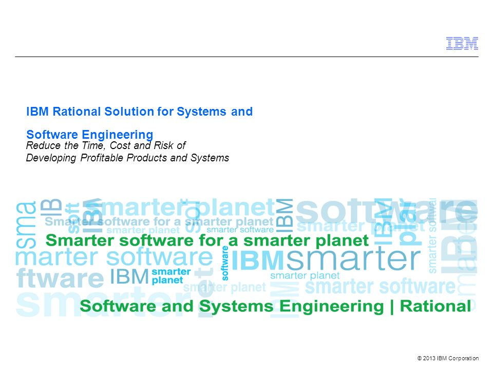 2013 ibm corporation ibm rational solution for systems and 1 2013 ibm corporation ibm rational solution for systems and software engineering reduce the time cost and risk of developing profitable products and fandeluxe Epub