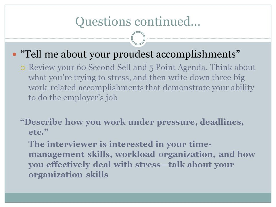 Tell Me About Your Proudest Accomplishments  Review Your 60 Second Sell And  Proudest Accomplishment