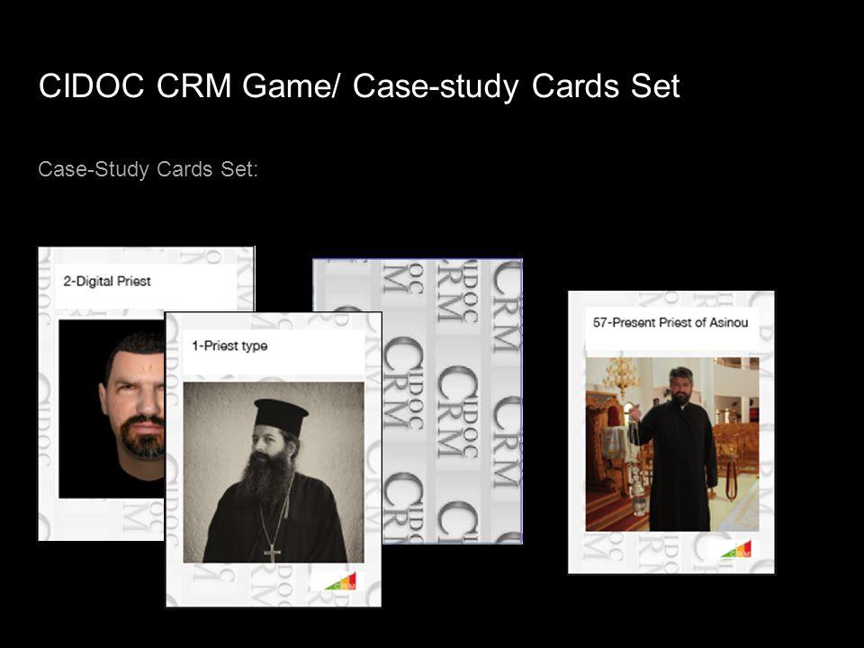 CIDOC CRM Game/ Case-study Cards Set Case-Study Cards Set: