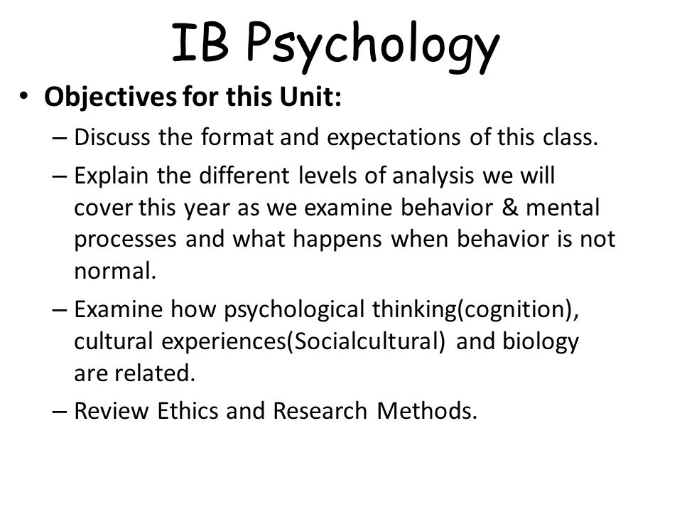 what are the objectives of psychology Professional training goals and objectives goal #1 develop and master a broad array of competencies in direct service (assessment, intervention, consultation and interprofessional/interdisciplinary skills) based on knowledge within the science of psychology and consistent with standards of professional practice.