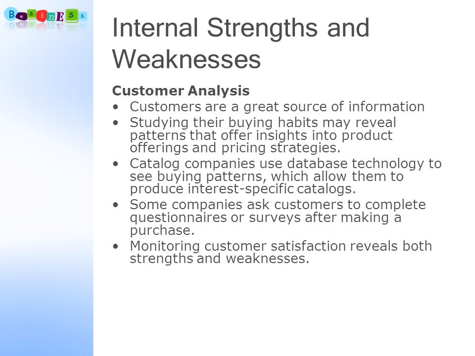 marketing strengths and weaknesses The product in service marketing mix is intangible in nature because of this intangibility, the firm may find it difficult to understand how consumers perceive their.
