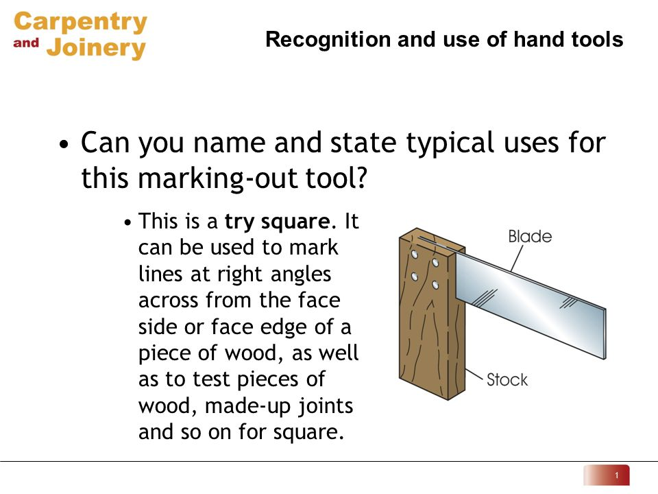 hand tool names. can you name and state typical uses for this marking-out tool. hand tool names h