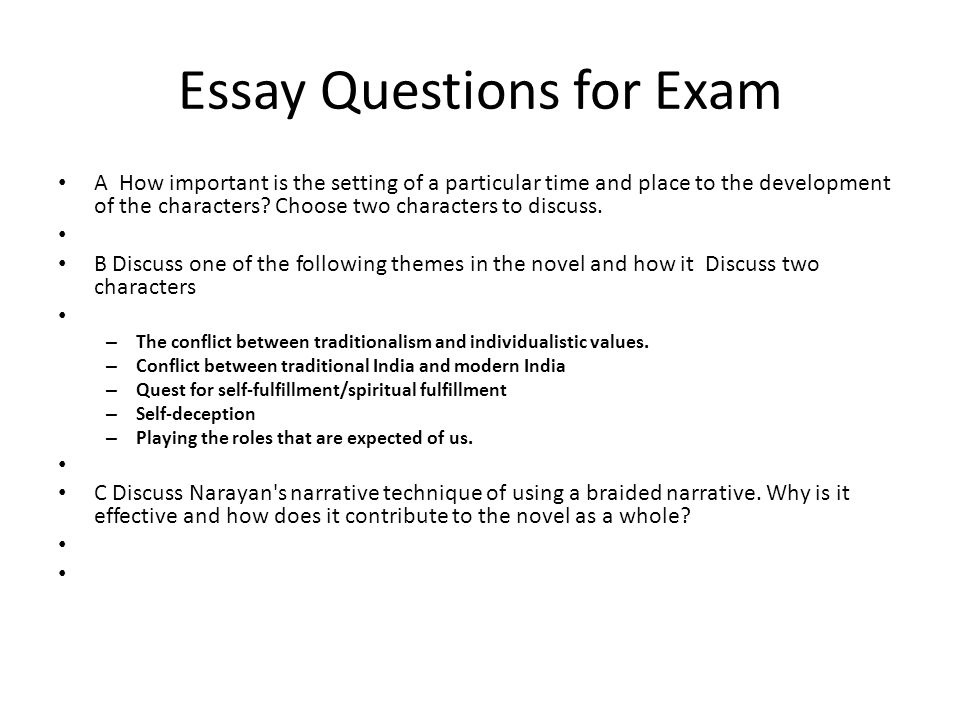 Essay Questions for Exam A How important is the setting of a particular time and place to the development of the characters.