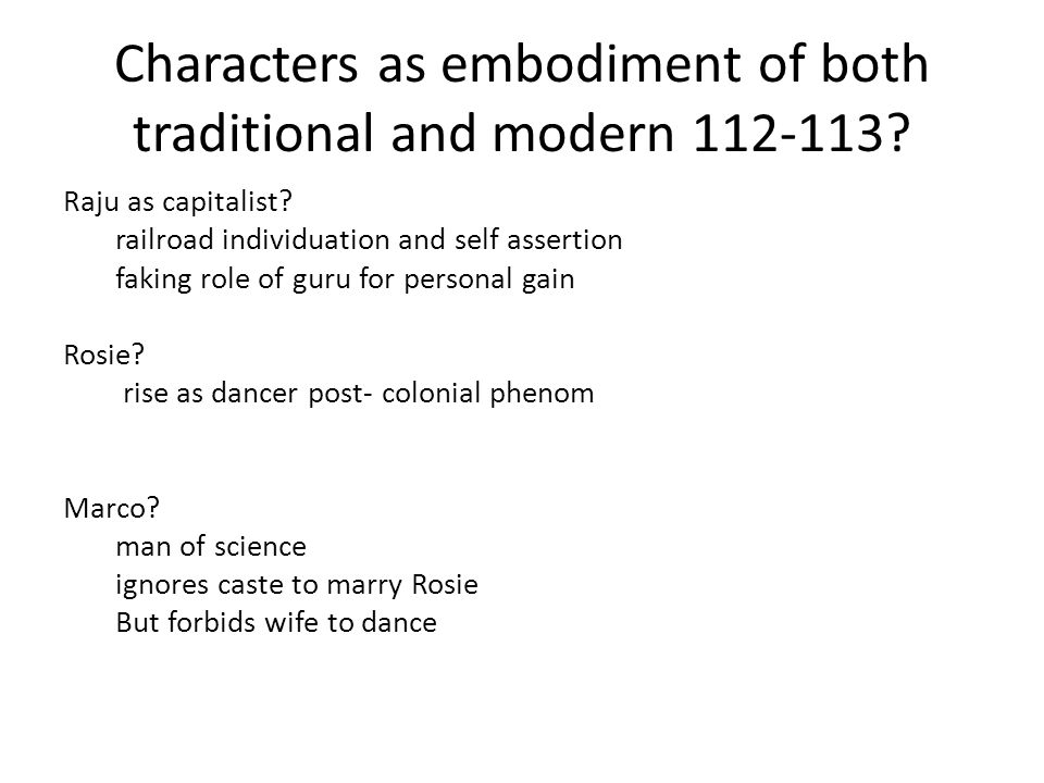 Characters as embodiment of both traditional and modern 112-113.