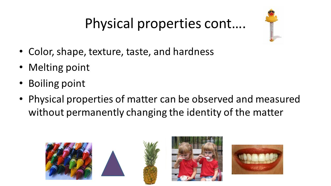 Physical properties cont….