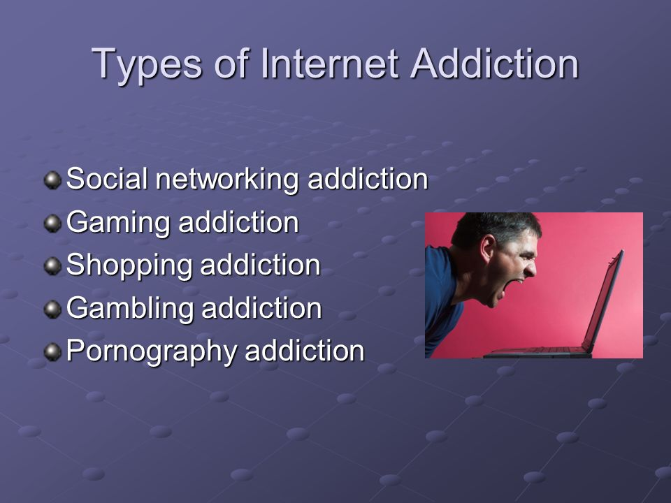 only a few years ago the rapid and phenomenal growth of the world 8 types of internet addiction social networking addiction gaming addiction shopping addiction gambling addiction pornography addiction