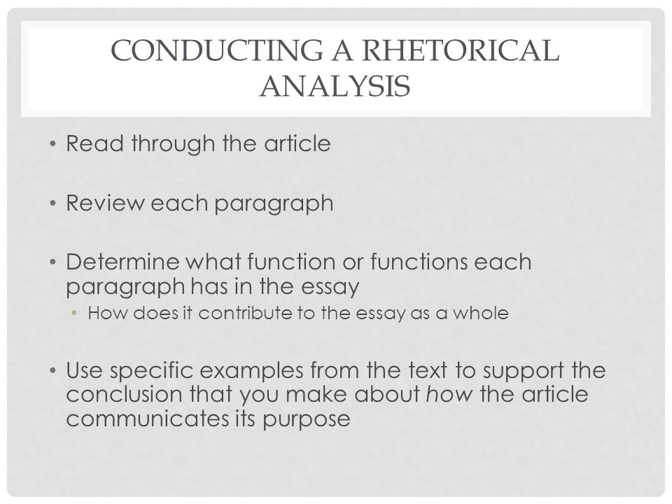 eng composition i argument rhetorical analysis paper  9 conducting a rhetorical analysis through the article review each