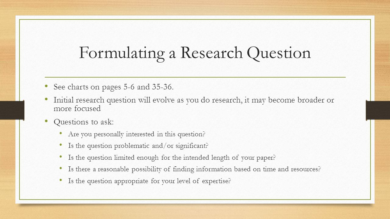questions to ask when writing a research paper 5 commandments of writing research papers to create first-rate research papers, stick to the following simple ruleswell, easy to repeat, but what so when questions are just the beginning point for writing research papers clearly, you must have a strong grasp from the details from the situation.