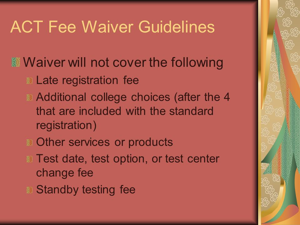 SAT/ACT and College Application Fee Waivers. SAT Fee Waivers The ...