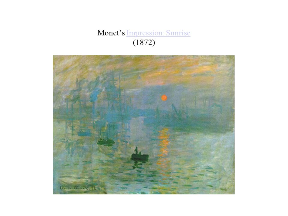 Monet's Impression: Sunrise (1872)Impression: Sunrise