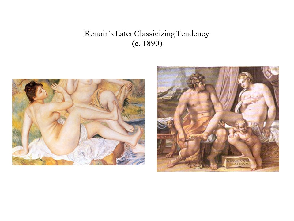 Renoir's Later Classicizing Tendency (c. 1890)