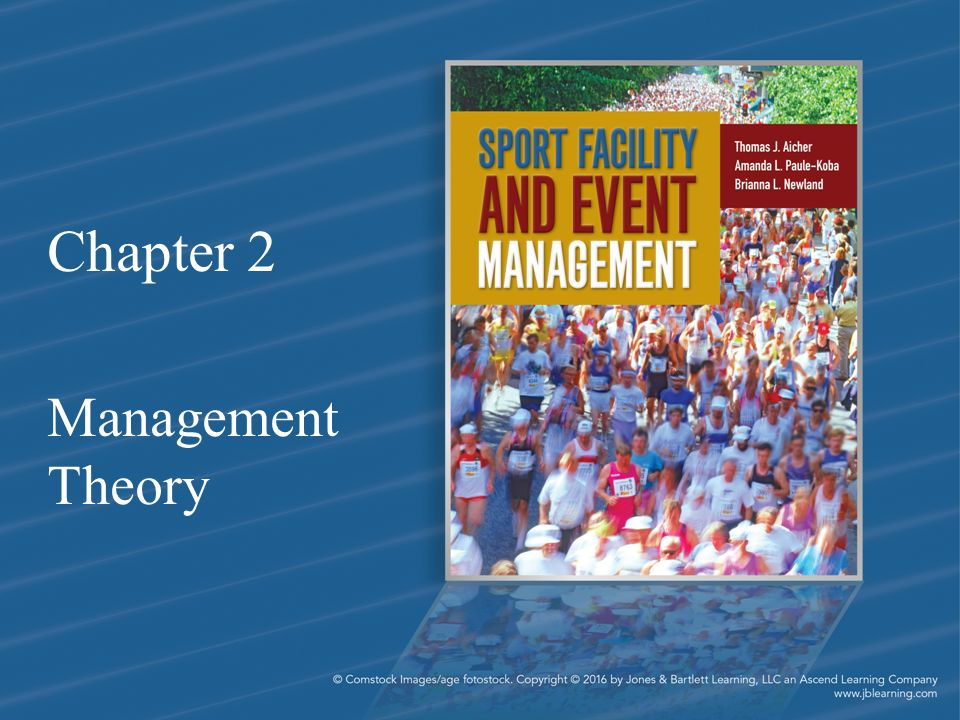 Chapter 2 Management Theory