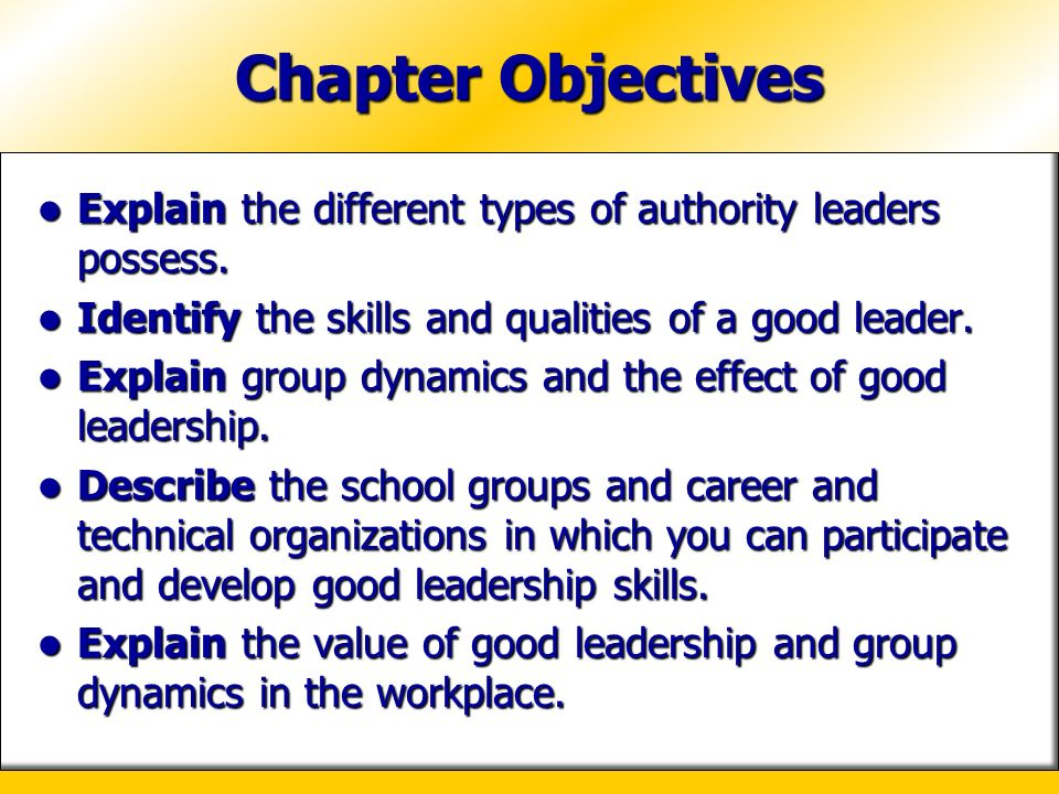 chapter objectives explain the different types of authority leaders possess - Different Types Of Technical Skills