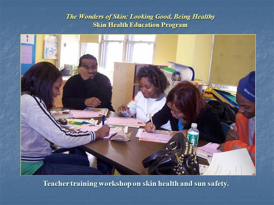 Teacher training workshop on skin health and sun safety.