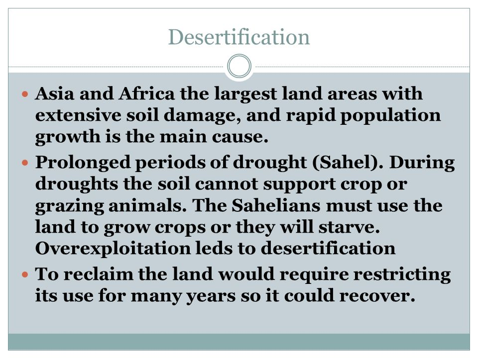 Asia and Africa the largest land areas with extensive soil damage, and rapid population growth is the main cause.