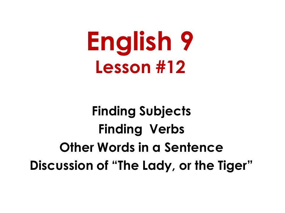 English 9 lesson 12 finding subjects finding verbs other words in a 1 english 9 lesson 12 ccuart Choice Image