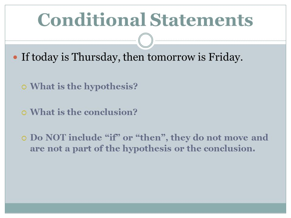 UNIT 1 PART 2 LINES IN GEOMETRY. 2 Conditional Statement ...