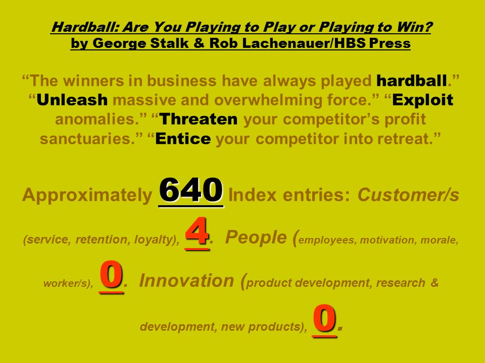 640 4 0 0 Hardball: Are You Playing to Play or Playing to Win.